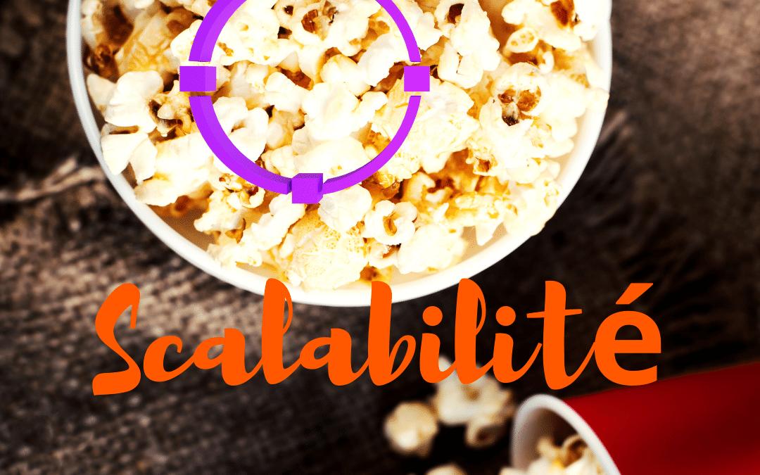La scalabilité, qu'est-ce que c'est ?